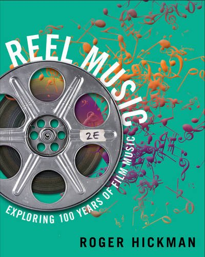 393937666 - Reel Music: Exploring 100 Years of Film Music (Second Edition)