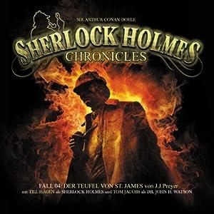 Der Teufel von St. James (Sherlock Holmes Chronicles 4) Hörspiel