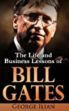 img - for Bill Gates: The Life and Business Lessons of Bill Gates book / textbook / text book