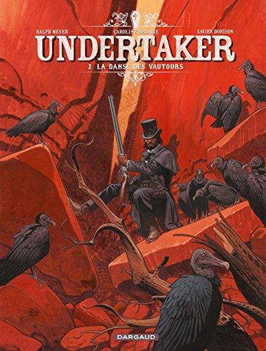 Undertaker - Tome 2 - La danse des vautours (French Edition)