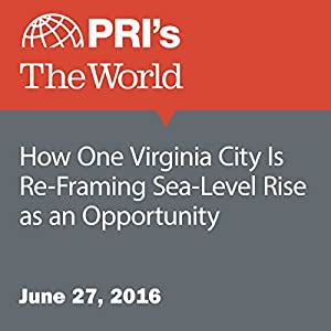 How One Virginia City Is Re-Framing Sea-Level Rise as an Opportunity
