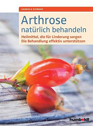 Arthrose natürlich behandeln: Heilmittel, die für Linderung sorgen. Die Behandlung effektiv unterstützen.