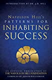 img - for Patterns for Inhabiting Success (An Official Publication of The Napoleon Hill Foundation) book / textbook / text book