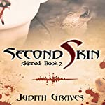 Second Skin: Skinned, Book 2 | Judith Graves