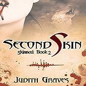 Second Skin: Skinned, Book 2 | Judith Graves