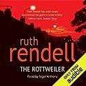 The Rottweiler Hörbuch von Ruth Rendell Gesprochen von: Nigel Anthony