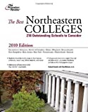 The Best Northeastern Colleges, 2010 Edition (College Admissions Guides) Pdf