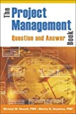img - for The Project Management Question and Answer Book book / textbook / text book