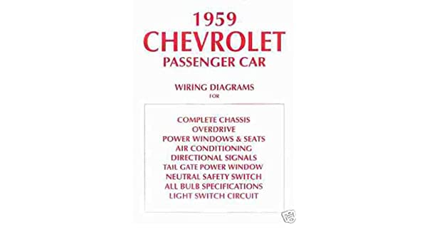 1959 el camino & chevrolet cars complete set of factory electrical wiring  diagrams & schematics guide - chevy 59: gm: amazon com: books