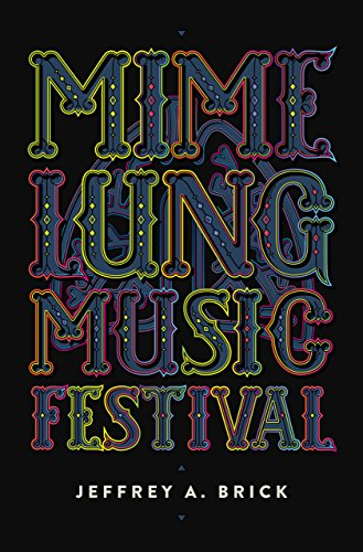 Download for free Mime Lung Music Festival