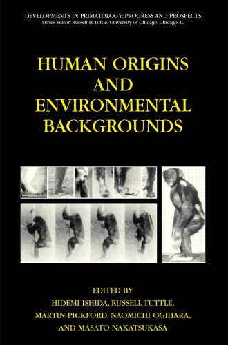 Human Origins and Environmental Backgrounds (Developments in Primatology: Progress and Prospects)