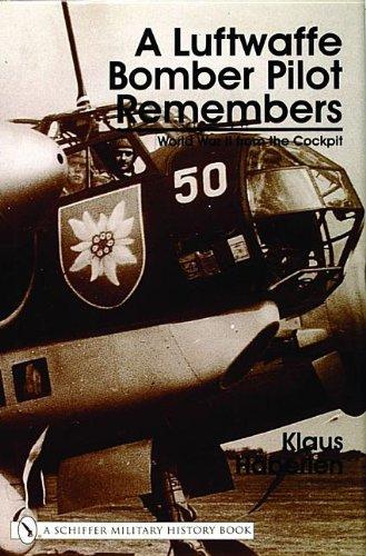 A Luftwaffe Bomber Pilot Remembers: World War 2 from the Cockpit (Schiffer Military History) Luftwaffe Bomber