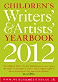 Children's Writers' & Artists' Yearbook 2012. (Writers' and Artists')
