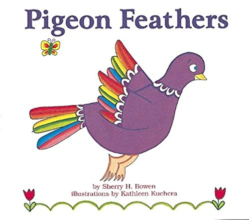 Pigeon Feathers (Books for Young Learners)