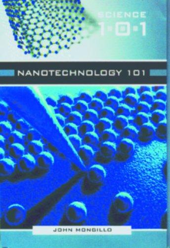 Nanotechnology 101 (Science 101)