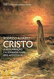 Cristo (Jesus, o homem mais amado da história – Livro 2)
