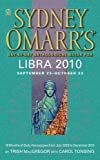 Sydney Omarr's Day-by-Day Astrological Guide for the Year 2010, Trish MacGregor and Carol Tonsing, 045122728X