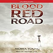 Blood Red Road | Moira Young
