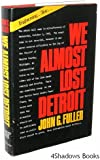 We Almost Lost Detroit [Hardcover] [Hardcover]