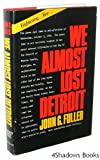 We Almost Lost Detroit, John Grant Fuller, 0883490706