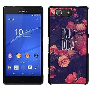Disfrute Hoy motivación Vignette - Metal de aluminio y de plástico duro Caja del teléfono - Negro - Sony Xperia Z3 Compact / Z3 Mini (Not Z3)