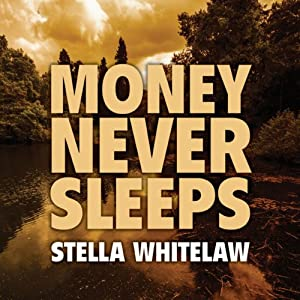 Money Never Sleeps Audiobook