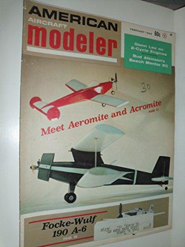 American Aircraft Modeler Magazine (February 1968) Focke-Wulf 190 A-6/Taylorcaft