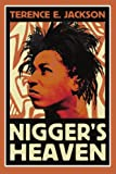 Nigger's Heaven, Terence Jackson, 0595316662