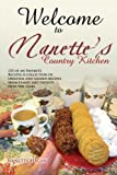 Welcome to Nanette's Country Kitchen, Nanette Hagan, 1479708178