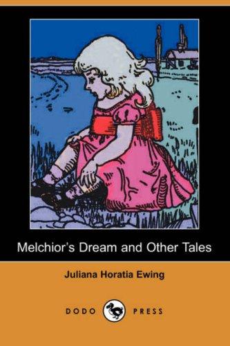 Melchior's Dream and Other Tales (Dodo Press) pdf epub