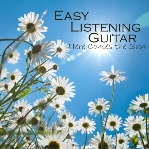 easy listening guitar here comes the sun by easy listening guitar on amazon music. Black Bedroom Furniture Sets. Home Design Ideas