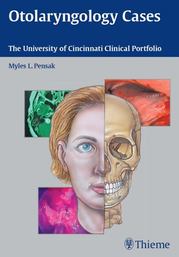 Download Otolaryngology Cases: The University of Cincinnati Clinical Portfolio Pdf