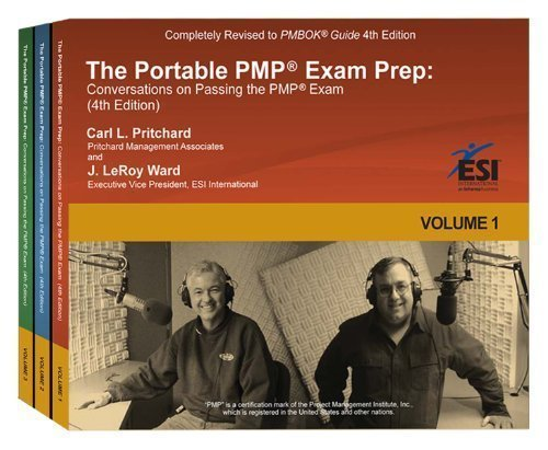 The Portable PMP? Exam Prep: Conversations on Passing the PMP? Exam, Fourth Edition by Ward, J. LeRoy, Pritchard, Carl L. 4th (fourth) Edition (12/22/2011)