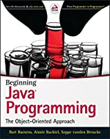Beginning Java Programming: The Object-Oriented Approach Front Cover