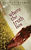 Download Where the Truth Lies in PDF ePUB Free Online