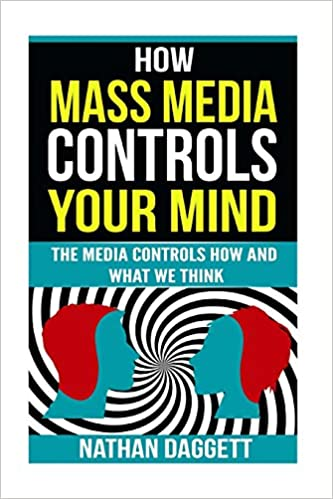 Who controls the media controls the mind