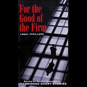 For the Good of the Firm Audiobook