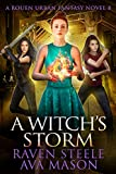 A Witch's Oath: A Gritty Urban Fantasy Novel (Rouen Chronicles Book 11)