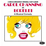 : Lorelei (1974 Original Broadway Cast and 1973 Touring Cast)
