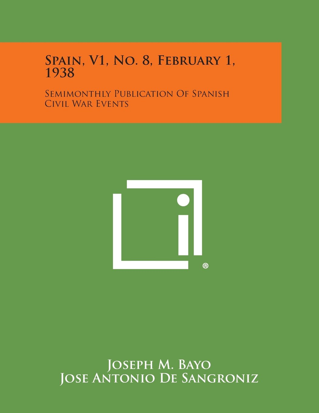 Download Spain, V1, No. 8, February 1, 1938: Semimonthly Publication of Spanish Civil War Events PDF