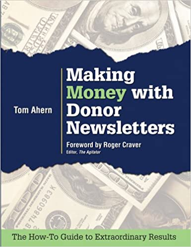 Making Money with Donor Newsletters: Tom Ahern