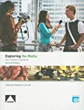 img - for Exploring the Media: Text, Industry, Audience book / textbook / text book