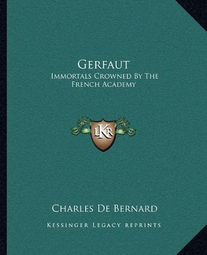 Gerfaut: Immortals Crowned By The French Academy pdf epub