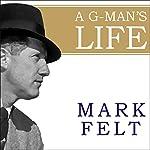Mark Felt: The Man Who Brought Down the White House | Mark Felt,John O'Connor