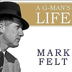 A G-Man's Life