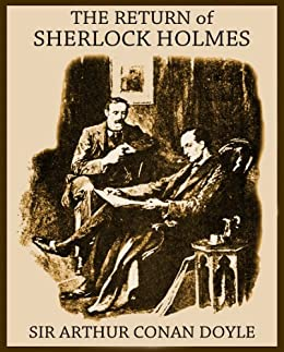THE RETURN OF SHERLOCK HOLMES (illustrated, complete, and