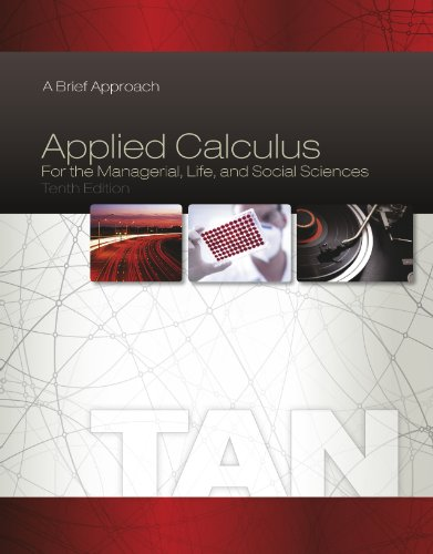 Download Applied Calculus for the Managerial, Life, and Social Sciences: A Brief Approach Pdf