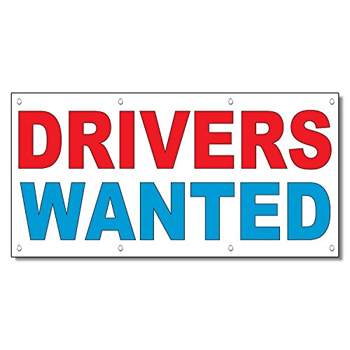 Drivers Wanted Red Blue 13 Oz Vinyl Banner Sign With Grom...