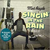 Singin in the Rain, Pt. 2 by Mint Royale (2005-08-15)