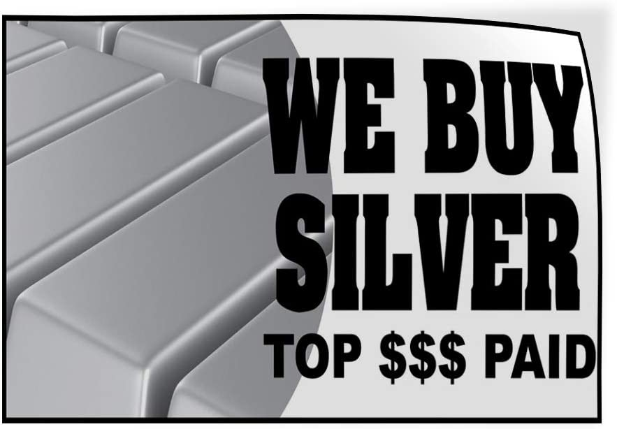48inx32in Decal Sticker Multiple Sizes We Buy Silver Top $$$ Paid Business Business We Buy Silver Top $$$ Paid Outdoor Store Sign White Set of 5